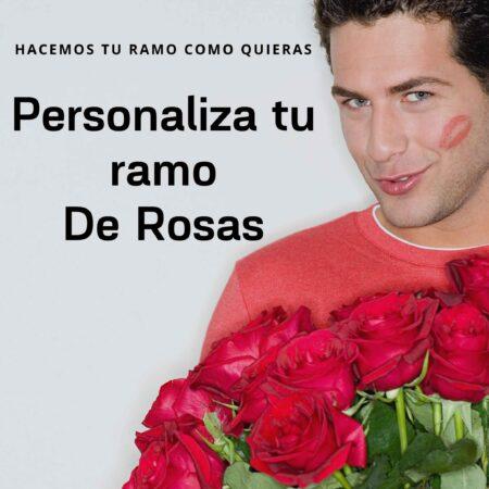 Personaliza tu ramo de rosas